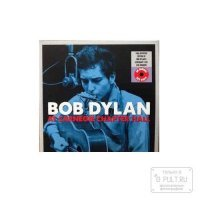 Bob Dylan AT CARNEGIE CHAPTER HALL (180 Gram/Remastered/W570)